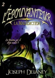 Cover of: La malédiction de l'épouvanteur
