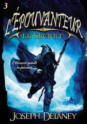 Cover of: Le secret de l'épouvanteur