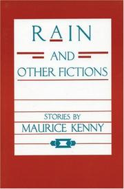 Cover of: Rain and Other Fictions Stories by Maurice Kenny | Marjorie Agosin