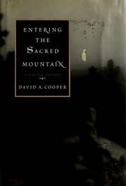 Cover of: Entering the sacred mountain | David A. Cooper