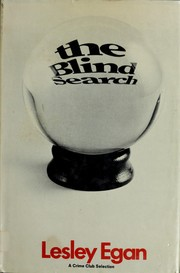 Cover of: The blind search | Lesley Egan