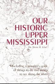 Cover of: Our Historic Upper Mississippi | Duane Lund