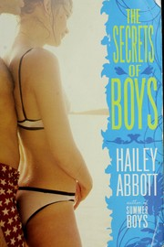 Cover of: The secrets of boys | Hailey Abbott