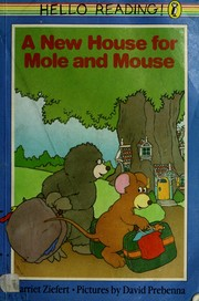 Cover of: A new house for Mole and Mouse