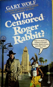 Cover of: Who censored Roger Rabbit? | Gary K. Wolf