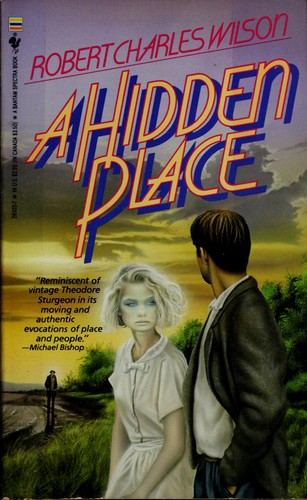 A Hidden Place by Robert Charles Wilson