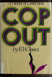 Cover of: Cop out | Jones, R. W.