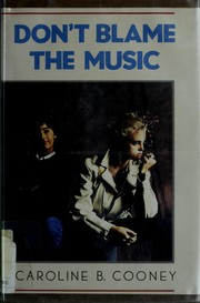 Cover of: Don't blame the music