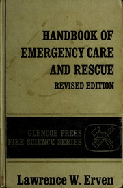 Cover of: Handbook of emergency care and rescue | Lawrence W. Erven