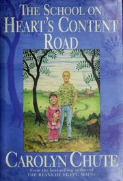 Cover of: The school on Heart's Content Road