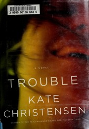 Cover of: Trouble | Kate Christensen