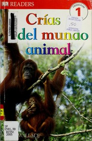 Cover of: Crías del mundo animal | Karen Wallace