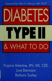 Cover of: Diabetes type II andwhat to do | Virginia Valentine