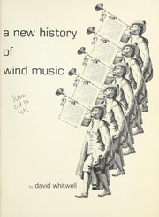 Cover of: A new history of wind music