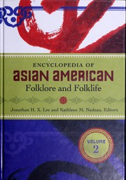 Encyclopedia of Asian American folklore and folklife