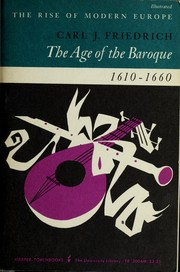 Cover of: The age of the baroque | Friedrich, Carl J.