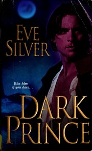 Cover of: Dark prince | Eve Silver