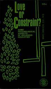 Cover of: Love or constraint? | Marc Oraison