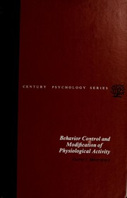 Cover of: Behaviour Control and Modification of Physiological Activity (Century psychology series) | David I. Mostofsky