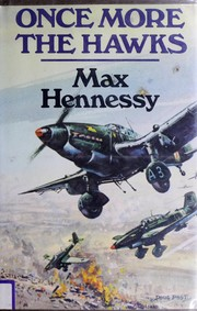 Cover of: Once more the hawks | Max Hennessy