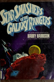 Cover of: Star smashers of the Galaxy Rangers