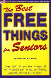Cover of: The Best Free Things for Seniors | Bob Kalian