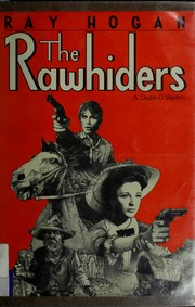 Cover of: The rawhiders | Ray Hogan