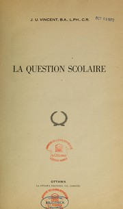 Cover of: La question scolaire