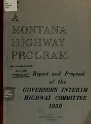 Cover of: A Montana highway program | Montana. Governor