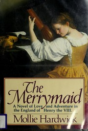 Cover of: The merrymaid: a novel