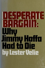 Cover of: Desperate bargain | Lester Velie