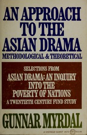 Cover of: An approach to the Asian drama, methodological and theoretical