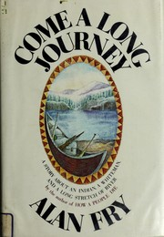 Cover of: Come a long journey: a novel.