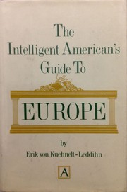 Cover of: The intelligent American's guide to Europe