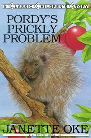 Cover of: Pordy's prickly problem | Janette Oke