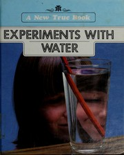 Cover of: Experiments with water