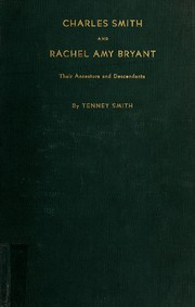 Cover of: Charles Smith and Rachel Amy Bryant, their ancestors and descendants