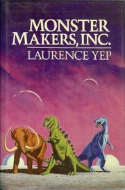 Monster Makers, Inc by Laurence Yep