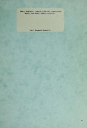 Cover of: Small purchase (under $2500.00) processing model for Naval Supply Centers | Paul Raymond Bosworth