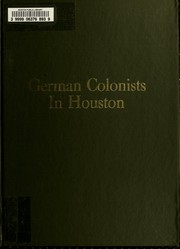 Cover of: German colonists and their descendants in Houston