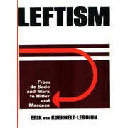 Cover of: Leftism: from de Sade and Marx to Hitler and Marcuse