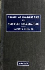 Cover of: Financial and accounting guide for nonprofit organizations | Malvern J. Gross
