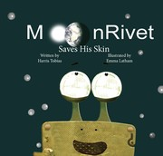 Cover of: MoonRivet Saves His Skin