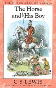 Cover of: The Horse and His Boy (Chronicles of Narnia) | C. S. Lewis