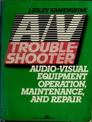 Cover of: A/V troubleshooter | Lesley Kamenshine