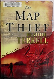 Cover of: The Map Thief: a novel