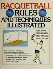 Cover of: Racquetball rules and techniques illustrated |