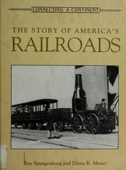 Cover of: The story of America's railroads