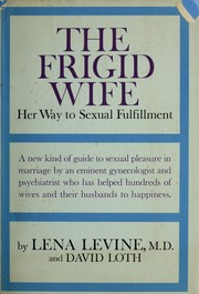 Cover of: The frigid wife; her way to sexual fulfillment