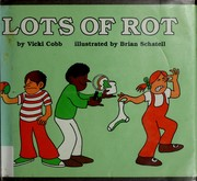 Cover of: Lots of rot